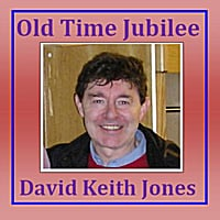 David Keith Jones | Old Time Jubilee