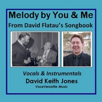 David Keith Jones | Melody By You and Me