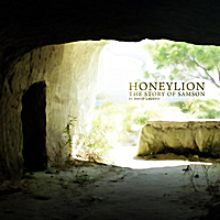 David Lacopo | Honeylion, The Story of Samson