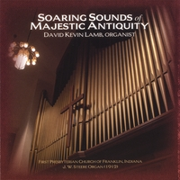 David Kevin Lamb | Soaring Sounds of Majestic Antiquity