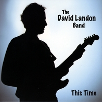 The David Landon Band | This Time