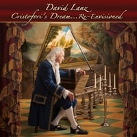 David Lanz | Cristofori's Dream (Re-Envisioned)