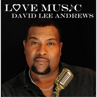 David Lee Andrews | Love Music