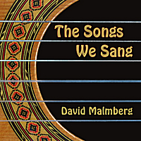 David Malmberg | The Songs We Sang