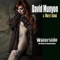 David Munyon & Mary's Band | Waterside: The Ghost of Sonny Hamm