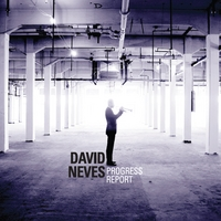 David Neves Progress Report CD cover