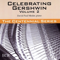 David Paul Mesler | Celebrating Gershwin, Vol. 2