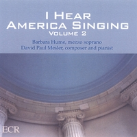 David Paul Mesler | I Hear America Singing, Volume 2