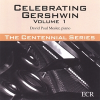 David Paul Mesler | Celebrating Gershwin, Volume 1