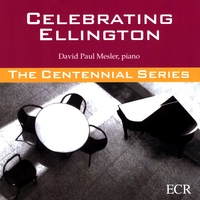David Paul Mesler | Celebrating Ellington