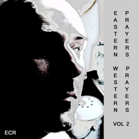 David Paul Mesler | Eastern Prayers, Western Prayers, Vol. 2