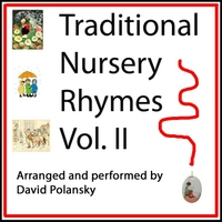 David Polansky | Traditional Nursery Rhymes, Vol. Two
