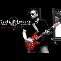 David P Stevens | Play It for Me