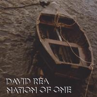 David Rea | Nation of One