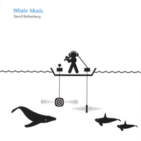 David Rothenberg | Whale Music