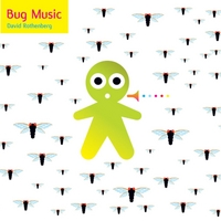 David Rothenberg | Bug Music