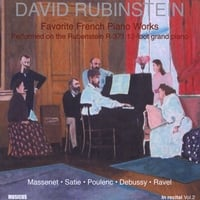David Rubinstein | David Rubinstein - Favorite French Piano Works