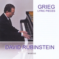 David Rubinstein | David Rubinstein Plays Grieg: Lyric Pieces