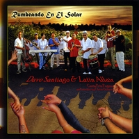 David Santiago and Latin Affair | Rumbeando En El Solar