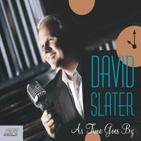 David Slater | As Time Goes By