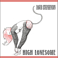David Stephenson | High Lonesome