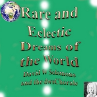 David Warin Solomons & DWS Chorale | Rare and Eclectic Dreams of the World