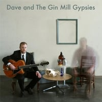 David Wiatrolik | Dave and The Gin Mill Gypsies