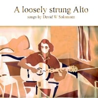 David W Solomons | A Loosely Strung Alto