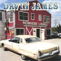 Davin James | Nowhere Lounge