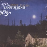 Jimmy Davis | Campfire Songs