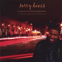 "Terry Davis | ""A Songwriter's Dream"" - CD Single"
