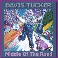 Davis Tucker | Middle Of The Road