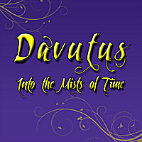 Davutus | Into the Mists of Time