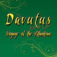 Davutus | Voyage of the Atlantean