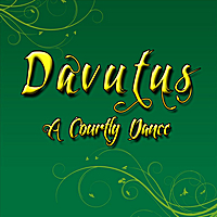 Davutus | A Courtly Dance
