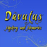 Davutus | Mystery and Memories