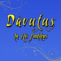Davutus | In His Footsteps