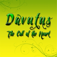 Davutus | The Call of the Heart