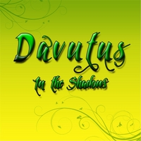 Davutus | In the Shadows