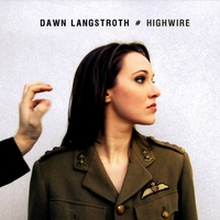 Dawn Langstroth | Highwire