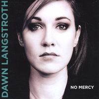 Dawn Langstroth | No Mercy