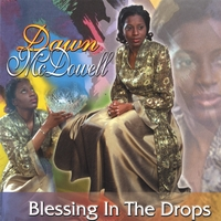 Dawn McDowell | Blessing In The Drops
