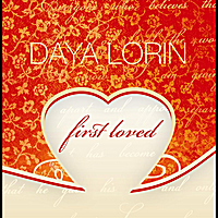 Daya Lorin | First Loved