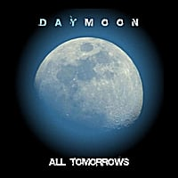 Daymoon | All Tomorrows