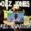 Daz Jones : Public Transportation