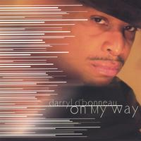 Darryl D'Bonneau | On My Way