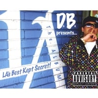 D.B. | D.B. Presents...LA's Best Kept Secret! THE ALBUM