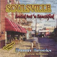 Danny Brooks | Soulsville Souled Out 'n Sanctified