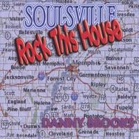 Danny Brooks | Soulsville Rock This House
