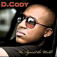 D.Cody | Us Against The World